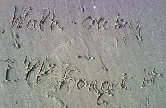 walk on by, i'll forget it